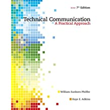 Technical Communication: A Practical Approach (7th Edition)