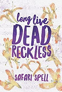 Long Live Dead Reckless by Safari Spell ebook deal