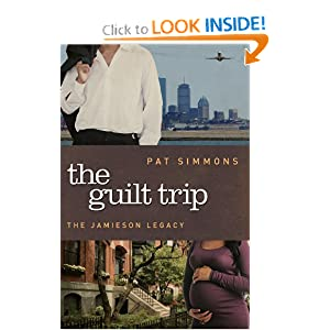 The Guilt Trip (The Jamieson Legacy) Pat Simmons