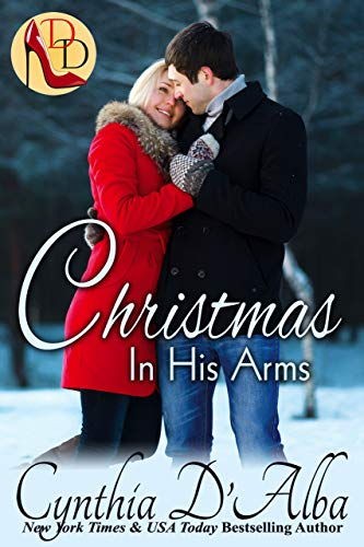 - Christmas in His Arms: A Dallas Debutante/Reunited Lovers/Christmas Story (Dallas Debutantes)