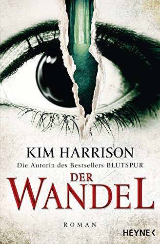 Der Wandel: Ein Hollows-Roman 14 (Rachel Morgan) (German Edition) (The Turn The Hollows Begins With Death)