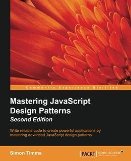 Mastering JavaScript Design Patterns: Essential Solutions for Effective JavaScript Web Design