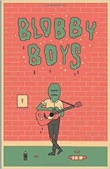 Book Blobby Boys by Schubert, Alex (September 3, 2013)