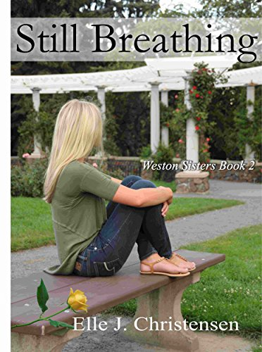 Download PDF Still Breathing - Weston Sisters Book 2