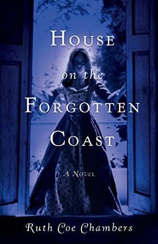 House on the Forgotten Coast: A Novel
