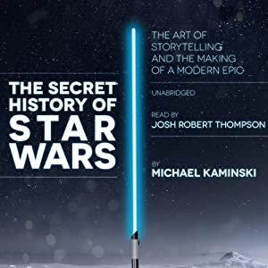 The Secret History of Star Wars Audiobook