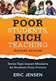 img - for Poor Students, Rich Teaching: Seven High-Impact Mindsets for Students From Poverty (Using Mindsets in the Classroom to Overcome Student Poverty and Adversity) book / textbook / text book
