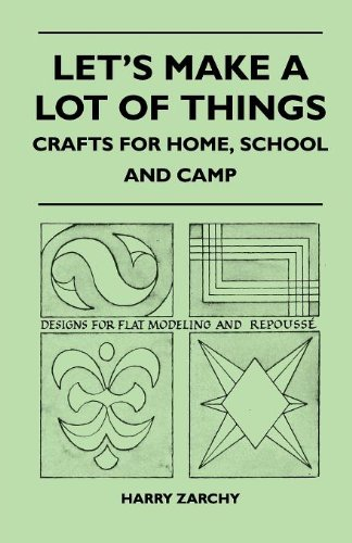 Let's Make a Lot of Things - Crafts for Home, School and Camp pdf epub