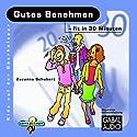 Gutes Benehmen - fit in 30 Minuten Hörbuch von Zuzsanna Schubert Gesprochen von: Charles Rettinghaus