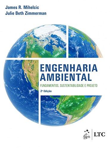 Engenharia Ambiental. Fundamentos, Sustentabilidade e Projeto