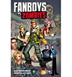[ Fanboys vs. Zombies (Original) (Fanboys vs. Zombies) - by Humphries, Sam ( Author ) Jan-2013 Paperback ]
