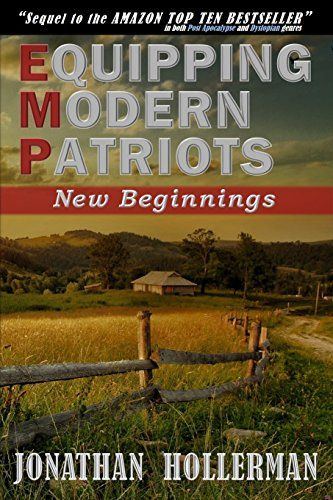 EMP: Equipping Modern Patriots: New Beginnings by [Hollerman, Jonathan]