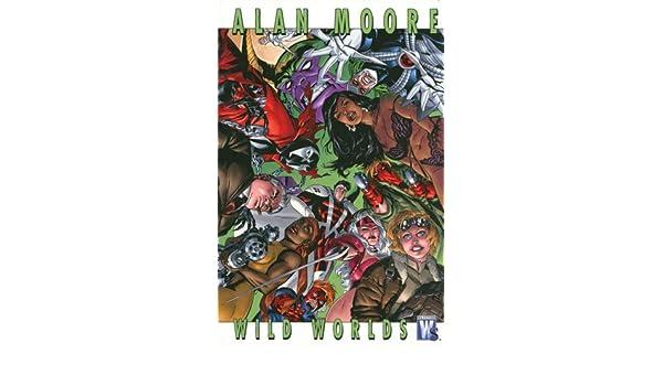 Alan Moore Wild Worlds TP: Amazon.es: Alan Moore: Libros en ...