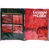 Gruppe on Color: Using Expressive Color to Paint Nature