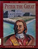 Peter the Great, Kathleen McDermott, 1555468217