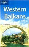 Western Balkans (Lonely Planet Western Balkans)