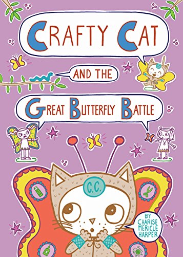 Crafty Cats - Crafty Cat and the Great Butterfly Battle