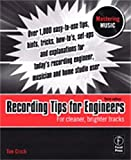 Hal Leonard Recording Tips for Engineers – 3rd Edition