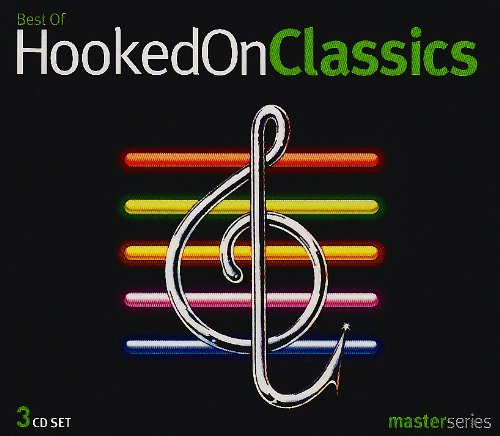 Best of Hooked on Classics (The Best Of Hooked On Classics)