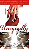 Unequally Yoked, Lorraine Thomas, 0976782871