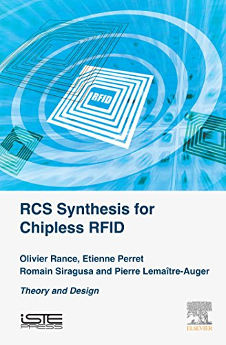 (RCS Synthesis for Chipless RFID: Theory and Design (Remote Identification Beyond RFID Set))