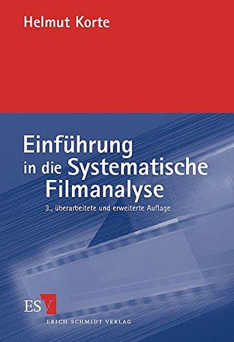 Einführung in die Systematische Filmanalyse: Ein Arbeitsbuch. Mit Beispielanalysen (.) zu Zabriskie Point (Antonioni 1969), Misery (Reiner 1990). 1993, Romeo und Julia (Luhrmann 1996)