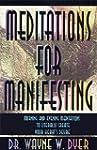 Meditations for Manifesting: Morning...