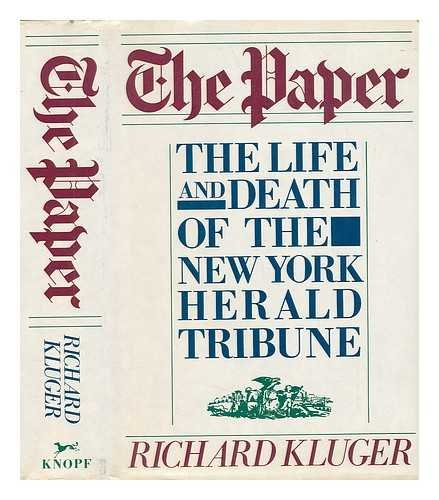 The Paper: The Life and Death of the New York Herald - Herald Nyc