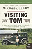 Visiting Tom, Michael Perry, 006189446X