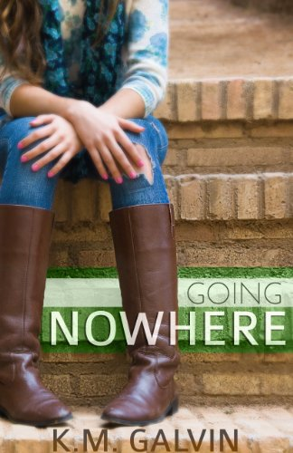 Going Nowhere (The Nowhere Series Book 1)