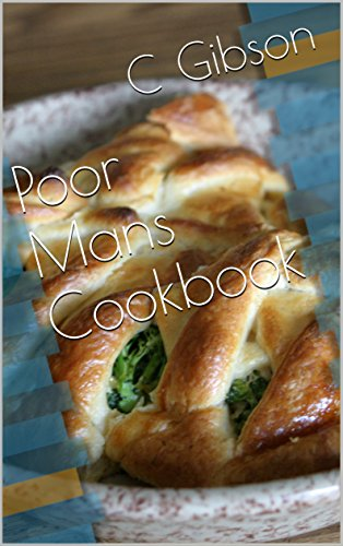 Poor Mans Cookbook by [Gibson, C]
