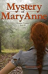Mystery of MaryAnne (Greatest Treasure Book 3)