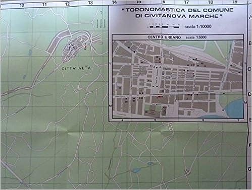 Cartina Stradale Civitanova Marche.Amazon It Mappa Toponomastica El Comune Di Civitanova Marche Scala 1 100 000 Aa Vv Libri