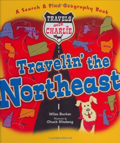 Travels with Charlie: Travelin' the Northeast (A Search & Find Geography Book)