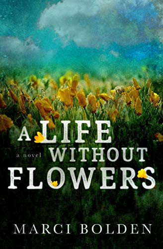 Book Cover: A Life Without Flowers