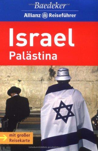 Baedeker Allianz Reiseführer Israel: Palästina