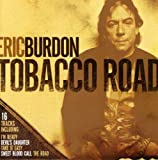 Tobacco Road by Eric Burdon