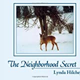 The Neighborhood Secret, Lynda Hilchey, 1420876880