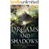 Dreams and Shadows (The Aylosian Chronicles Book 1)