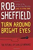Turn Around Bright Eyes, Robert J. Sheffield, 0062207628