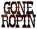 Western Decor Rustic Metal Sign Gone Ropin Rodeo Cowboy Team Roping