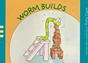 Worm Builds (Brand New Readers) por Kathy…