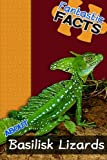 Fantastic Facts About Basilisk Lizards: Illustrated Fun Learning For Kids (Volume 1)