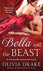 Bella and the Beast: A Cinderella Sisterhood Novel (Cinderella Sisterhood Series)