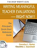 img - for Writing Meaningful Teacher Evaluations-Right Now!!: The Principal s Quick-Start Reference Guide book / textbook / text book