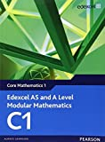 Edexcel AS and A Level Modular Mathematics: Core Mathematics 1 by Keith Pledger (2008-05-13)