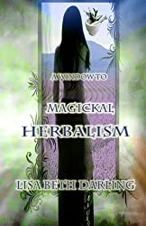 A Window to Magickal Herbalism