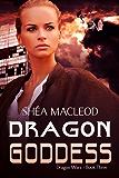 Dragon Goddess (Dragon Wars Book 3)