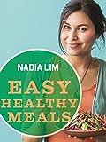 Easy Healthy Meals (Easy Recipes Book 1)
