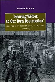 Rearing Wolves to Our Own Destruction:…